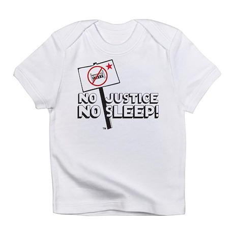 No Justice No Sleep Infant T-Shirt