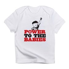 Power To The Babies Infant T-Shirt