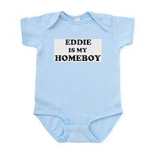 Eddie Is My Homeboy Infant Creeper