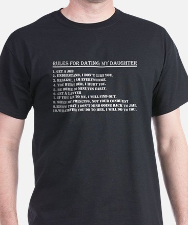 Rules For Dating My Daughter Get Job T-Shirt