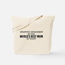 World's Best Mom - GRAPHIC DESIGNER Tote Bag