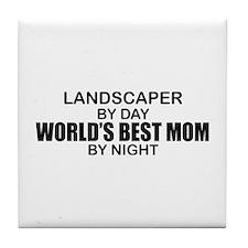 World's Best Mom - LANDSCAPER Tile Coaster