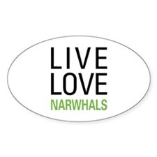 Live Love Narwhals Decal