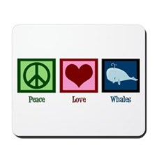 Peace Love Whales Mousepad