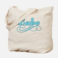 Just A Babe Tote Bag