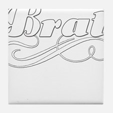 Just A Brat Tile Coaster
