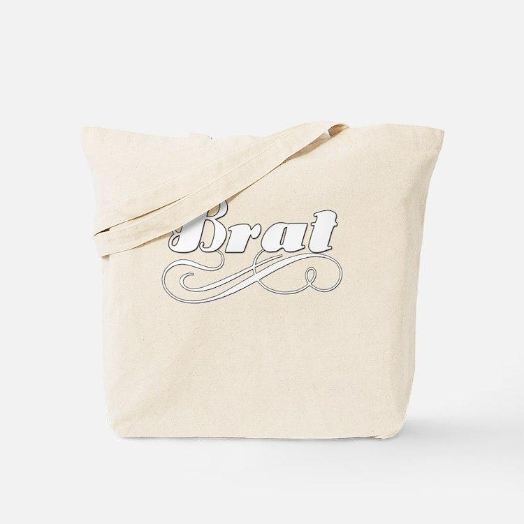 Just A Brat Tote Bag