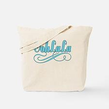 Just Ooh La La Tote Bag
