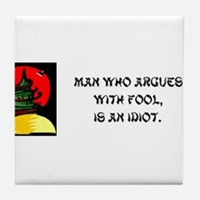 Unique Funny sayings for men Tile Coaster