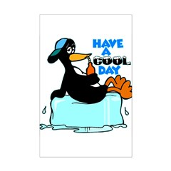 Have A Cool Day Posters