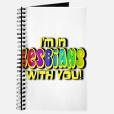 I'm In Lesbians With You! Journal
