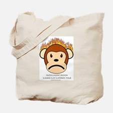 Intelligent Design Makes My Monkey Mad Tote Bag