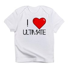 I Love Ultimate Infant T-Shirt