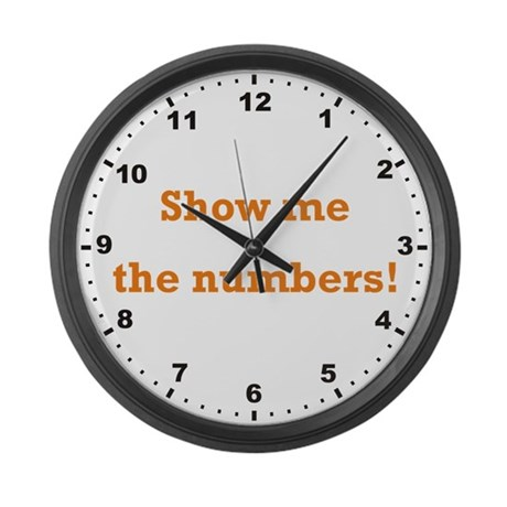 Show Me The Numbers Large Wall Clock By Wageslavegifts