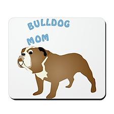 Bulldog Mom Mousepad
