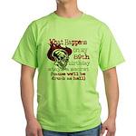 Drinking 89th Green T-Shirt