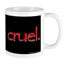 Cruel Small Mug