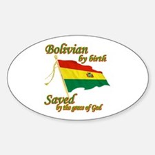 Bolivian by birth Decal