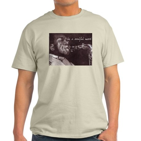 In A Soulful Mood Light T-Shirt