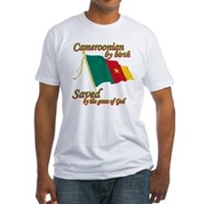 Cameroonian by birth Shirt