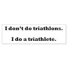 I Do A Triathlete! Car Sticker