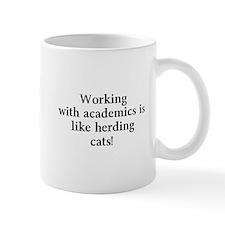 Working with academics is like herding cats! Mug