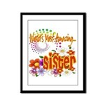 Most Amazing Sister Framed Panel Print