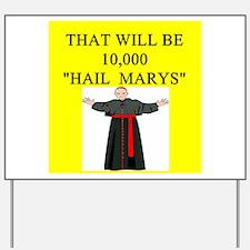 catholic joke Yard Sign