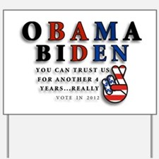Obama Biden - Bad Men Yard Sign