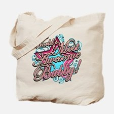 Worlds Best Bubby Tote Bag
