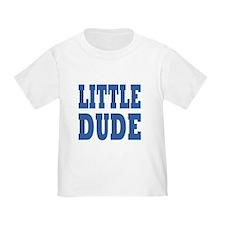 Big Dude-Little Dude T