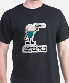 One Advantage of Being Color T-Shirt