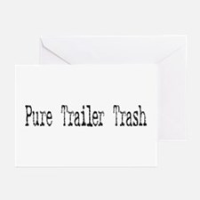 Pure Trailer Trash Greeting Cards (Pk of 10)