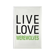Live Love Werewolves Rectangle Magnet