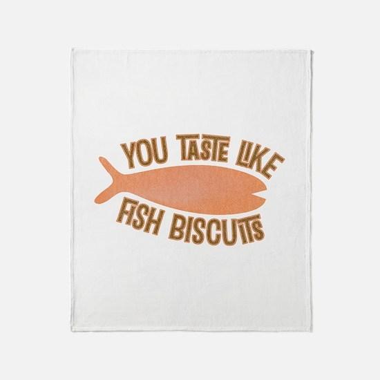 Taste Like Fish Biscuits Throw Blanket