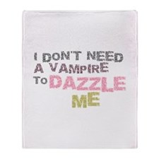 Don't Need a Vampire Throw Blanket
