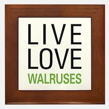Live Love Walruses Framed Tile