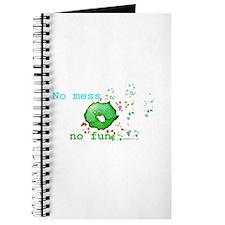No Mess No Fun Journal