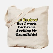 Cute Retirement funny Tote Bag
