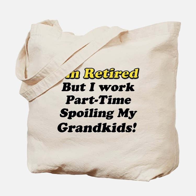 Cute Retirement gag Tote Bag