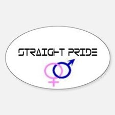 GREAT TO BE STRAIGHT Oval Decal