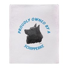 Proudly Owned Schipperke Throw Blanket