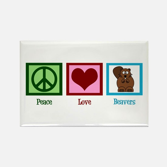 Peace Love Beavers Rectangle Magnet