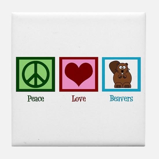Peace Love Beavers Tile Coaster