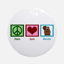 Peace Love Beavers Ornament (Round)