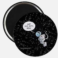 No Potty Breaks In Space! Magnet