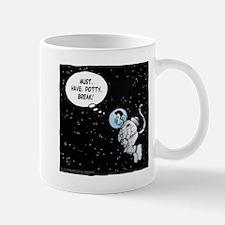 No Potty Breaks In Space! Mug