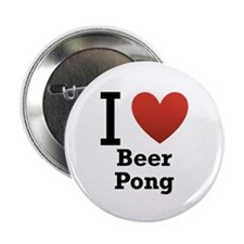 """I Love Beer Pong 2.25"""" Button"""