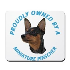 Proudly Owned Min Pin Mousepad