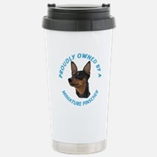Proudly Owned Min Pin Stainless Steel Travel Mug